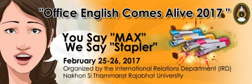 "Learning and Fun Like No Other: ""Office English Comes Alive 2017: You Say Max, We Say Stapler"" by the NSTRU-International Relations Department (IRD)"