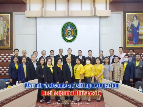 Warmly welcome a visiting delegation from Loei Rajabhat University