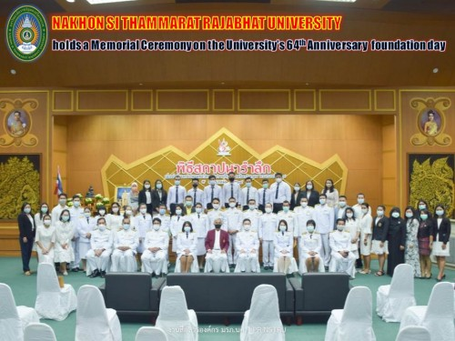 Nakhon Si Thammarat Rajabhat University holds a memorial ceremony on the university's 64th anniversary foundation day